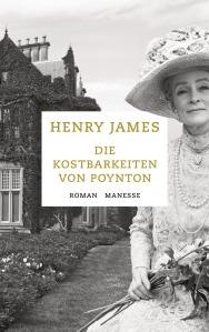 Die Kostbarkeiten von Poynton von Henry James