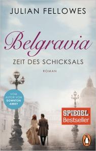 Belgravia Zeit des Schicksals von Julian Fellowes