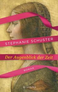Der Augenblick der Zeit von Stephanie Schuster
