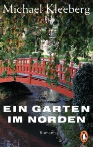 Ein Garten im Norden von Michael Kleeberg