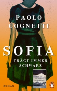 Sofia traegt immer Schwarz von Paolo Cognetti