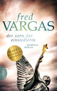 Der Zorn der Einsiedlerin von Fred Vargas