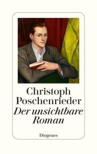 Pressebild_Der-unsichtbare-RomanDiogenes-Verlag_72dpi